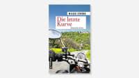 Motorradbuch Die letzte Kurve