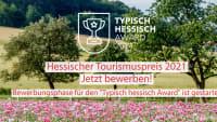 Der Hessische Tourismuspreis wird 2021 als TYPISCH HESSISCH AWARD verliehen