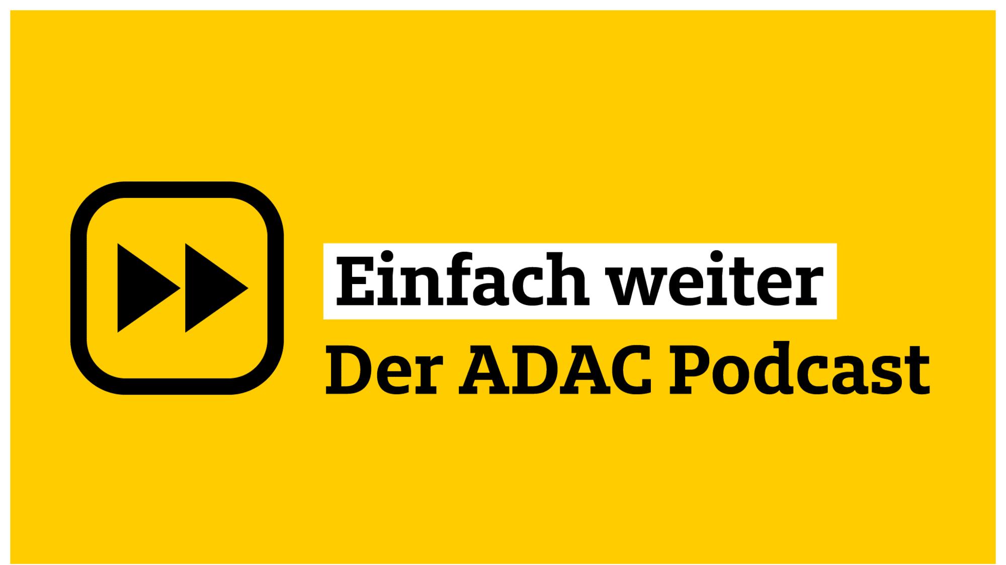 Einfach weiter Der ADAC Podcast