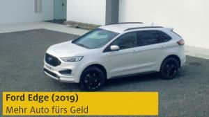 Test eines Ford Edge 2019
