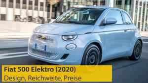 Vorschaufoto für das Video zum Fiat 500 Elektro 2020
